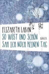 laban_so wüst und schön