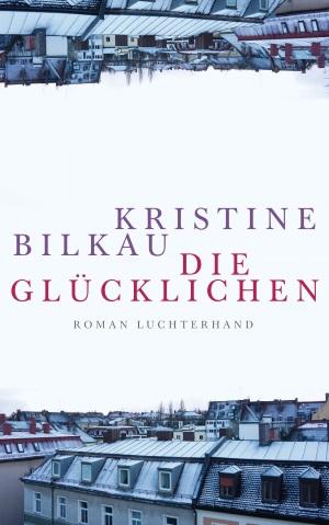 bilkau_die-glucklichen