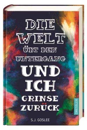 goslee_die-welt-ubt-den-untergang-und-ich-grinse-zuruck