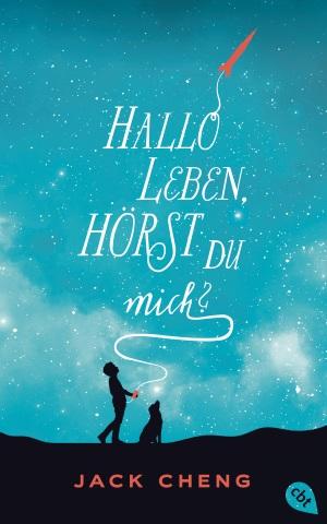 Cover von Hallo Leben, hörst du mich von Jack Cheng