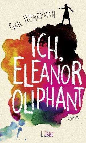 Cover von Ich, Eleanor Oliphant von Gail Honeyman