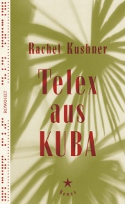 kushner_telex aus kuba