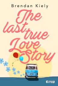 kiely_the last true love story