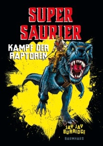 burridge-supersaurier-kampf-der-raptoren