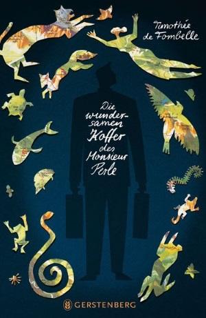 Cover von Die wundersamen Koffer des Monsieur Perle von Timothée de Fombelle.
