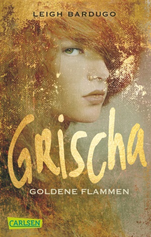 bardugo-grischa-goldene-flammen-taschenbuch