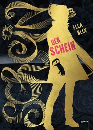 Cover von Der Schein von Ella Blix.