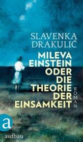 drakulic-mileva-einstein-oder-die-theorie-der-einsamkeit