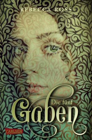 Cover von Die fünf Gaben von Rebecca Ross.