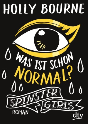 "Cover von ""Spinster Girls"" von Holly Bourne."