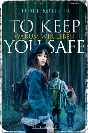 müller-to-keep-you-safe-warum-wir-leben