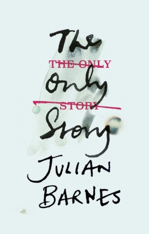 Cover von The only Story von Julian Barnes.