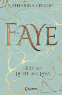 faye-faye-herz-aus-licht-und-lava