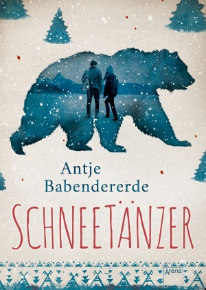 Cover von Schneetänzer von Antje Babendererde.