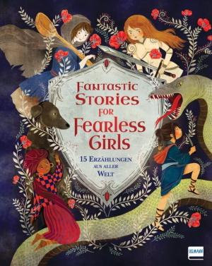 ganeri-fantastic-stories-for-fearless-girls
