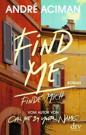 Cover von Find me von André Aciman.