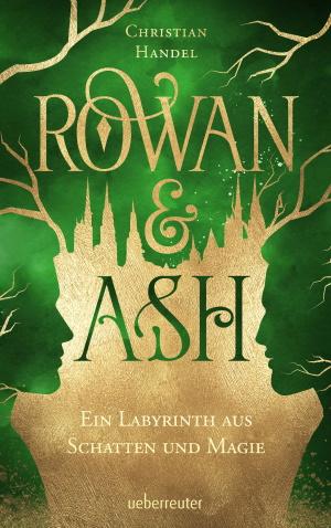 Cover von Rowan & Ash von Christian Handel.