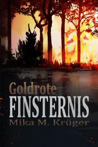 Cover von Goldrote Finsternis von Mika Krüger.