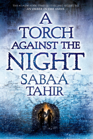 Cover von A Torch Against the Night von Sabaa Tahir.