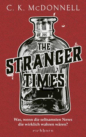 Cover von The Stranger Times von C. K. McDonnell. Copyright: Eichborn Verlag.